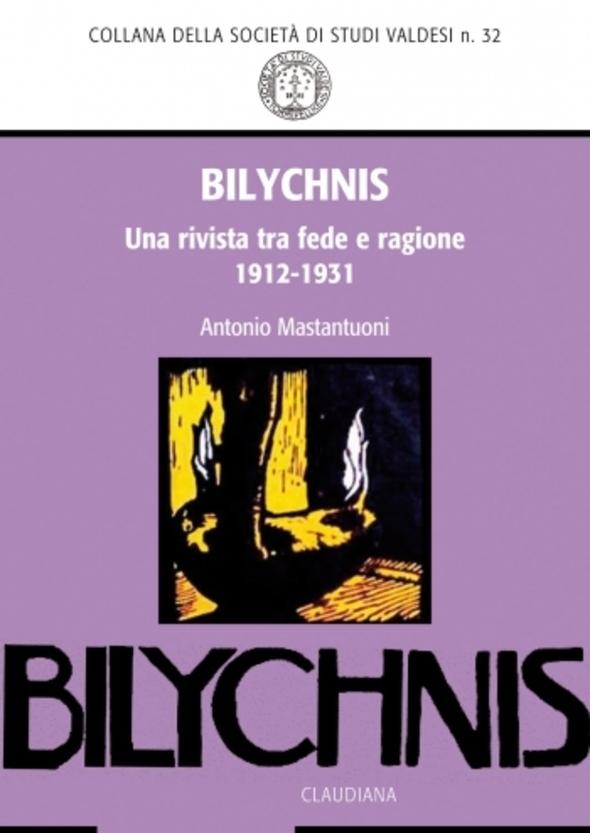 Antonio Mastantuoni, Bilychnis. Una rivista tra fede e ragione