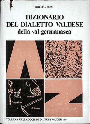 N.6 Teofilo G. Pons, Dizionario del dialetto valdese della Val Germanasca