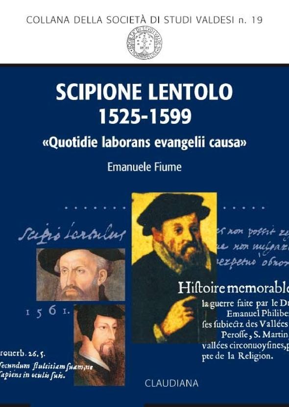 Emanuele Fiume, Scipione Lentolo 1525-1599. «Quotidie laborans evangelii causa»