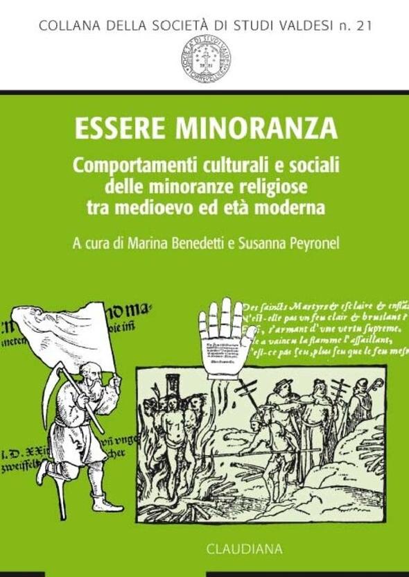 Essere minoranza. Comportamenti culturali e sociali delle minoranze religiose tra medioevo e età moderna