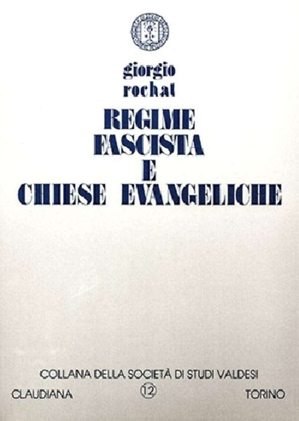 Giorgio Rochat, Regime fascista e chiese evangeliche