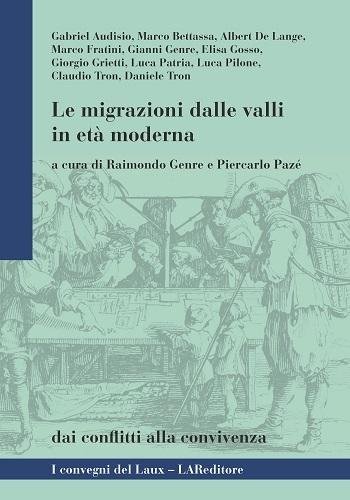 Le migrazioni dalle valli in età moderna