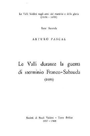 N.1B Arturo Pascal, Le Valli durante la guerra di sterminio Franco-Sabauda