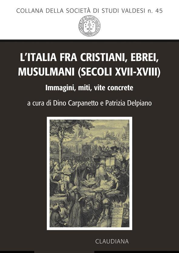 L'Italia fra cristiani, ebrei, musulmani (secoli XVII-XVIII)