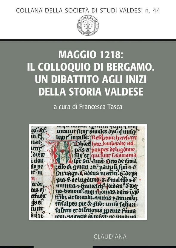 Maggio 1218: il Colloquio di Bergamo. Un dibattito alle origini della storia valdese