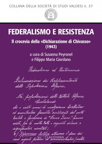 N.37 FEDERALISMO E RESISTENZA<br />Il crocevia della «Dichiarazione di Chivasso» (1943)