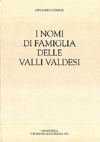 N.8 Osvaldo Coisson, I nomi di famiglia delle Valli Valdesi