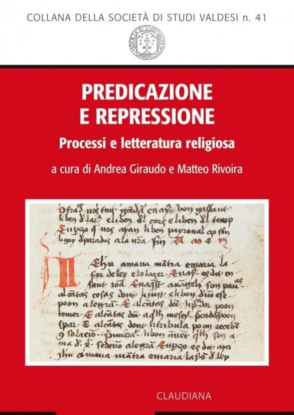 Predicazione e repressione. Processi e letteratura religiosa