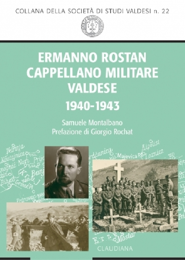 Samuele Montalbano, Ermanno Rostan cappellano militare valdese 1940-1943
