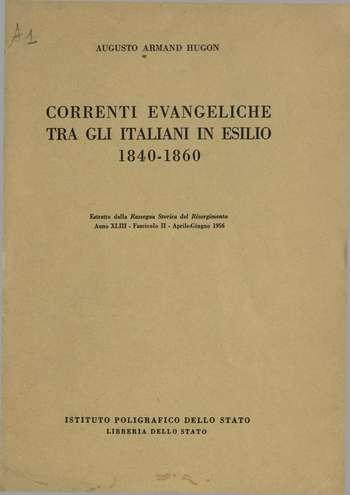 Correnti evangeliche tra gli italiani in esilio, A. Armand Hugon
