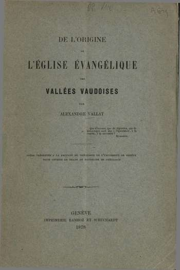 De l'origine de l'Eglise évangélique des Vallées Vaudoises, A. Vallat