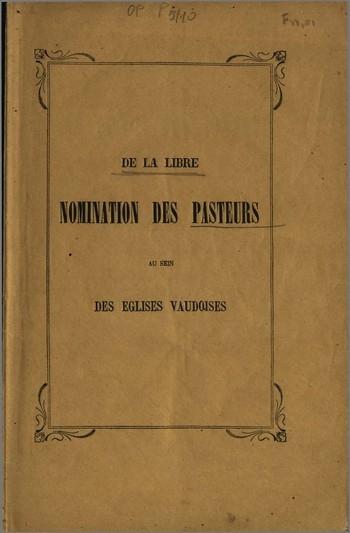 De la libre nomination des pasteurs au sein<br />des Eglises vaudoises