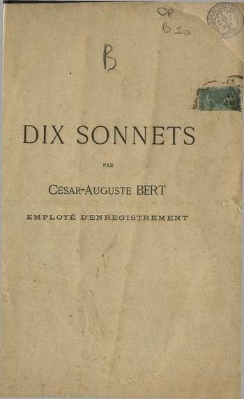 Dix sonnets, C. A. Bert