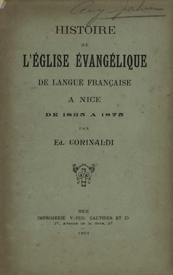 Histoire de l'Eglise Evangélique de langue française de Nice,<br />E. Corinaldi