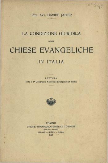 La condizione giuridica delle Chiese evangeliche in Italia,<br />D. Jahier