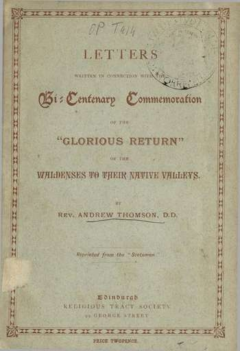Letters written in connection with the Bicentenary Commemoration of the Glorious Return, A. Thomson
