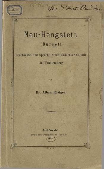 Neu-Hengstett. Geshichte und Sprache einer Waldenser Colonie in Württemberg, A. Rösiger