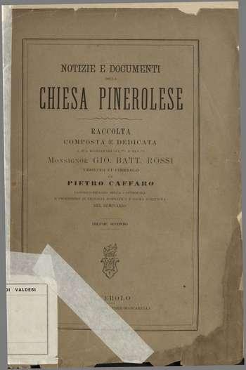 Notizie e documenti della chiesa pinerolese - Vol. 2, P. Caffaro