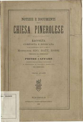 Notizie e documenti della chiesa pinerolese - Vol. 4, P. Caffaro