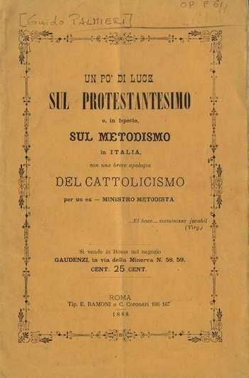 Un po' di luce sul protestantesimo e, in ispecie,sul metodismo in Italia