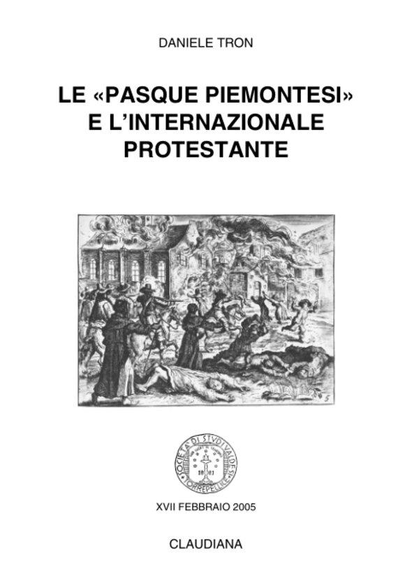 2005 - Le «Pasque piemontesi» e l'Internazionale protestante