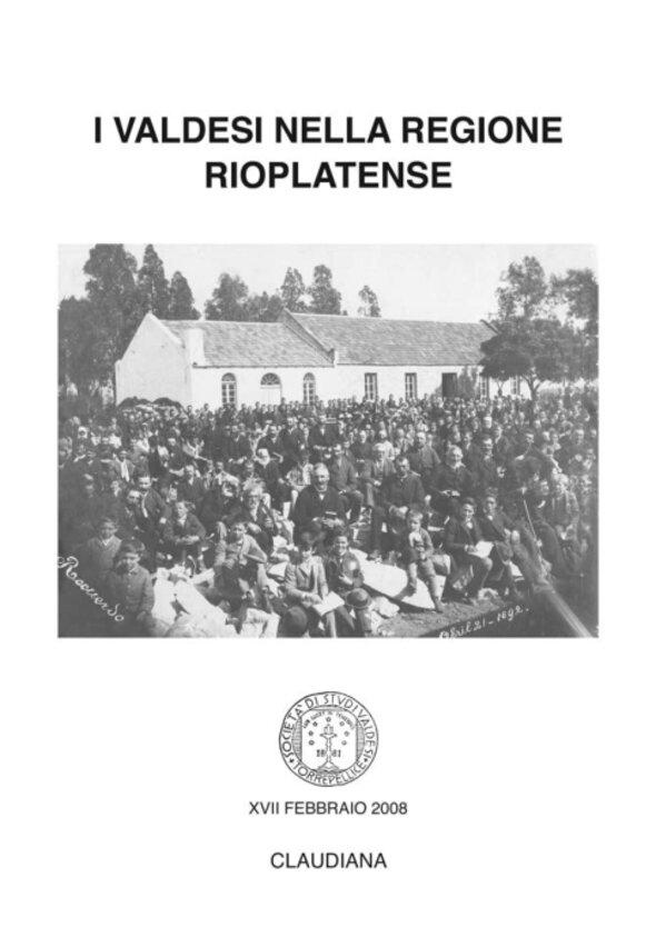 2008 - I valdesi nella regione rioplatense