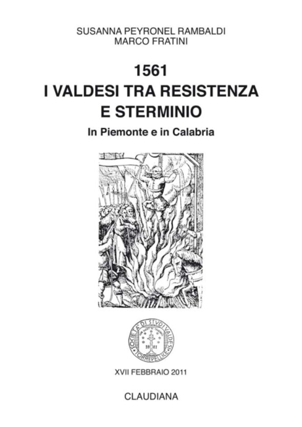 2011 - 1561. I valdesi tra resistenza e sterminio