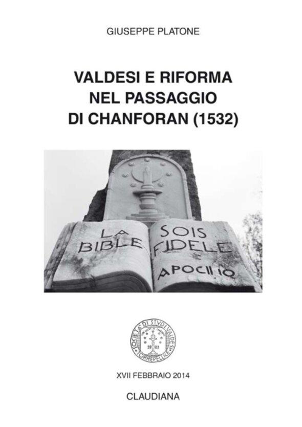 2014 - Valdesi e Riforma nel passaggio di Chanforan (1532)